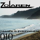 """""""TRANCE IS EVERYWHERE"""" SESSION 010"""