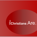 WHO CHRISTIANS ARE...Praying People - Audio