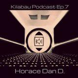 Horace Dan D. - Kilabau Techno Podcast Ep.7