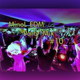 minol edm party mix 10