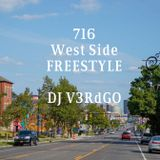 716 West Side FREESTYLE (and Dance) #FreestyleFriday