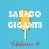 Sabado Gigante Vol. 6