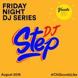 DJ Step - Vocalo FNDS Mix (August 2018)
