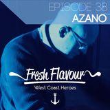 FRESH FLAVOUR PODCAST #038 - AZANO