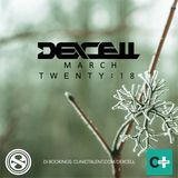Dexcell - March Twenty:18 Mix