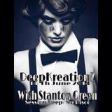 Stanton Green - Session Deep-Nu Disco @  DeepKreationz 14 Th june 2014
