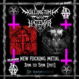 11/22/16 - Killing Time With Hatewar on Los Anarchy Radio - New Fucking Music