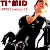 TI*MID LATEX Sessions 02