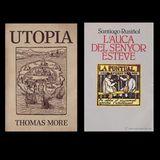 """Clàssics i moderns. """"Utopia"""" i """"l'Auca del Sr. Esteve"""""""