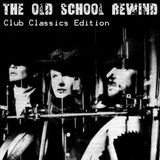 Dj RIVITHEAD - THE OLD SCHOOL REWIND aug 2018