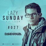 Lazy Sunday Radioshow #027 mixed By David Souza