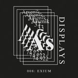 EXIUM - Live @ Arsenik Displays Podcast#008 (28.10.2018)
