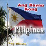 Ang Bayan Kong Pilipinas ...  (My country ~ The Philippines)