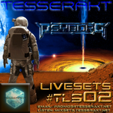 Tesserakt LiveSets 02 pres. PSYBORG
