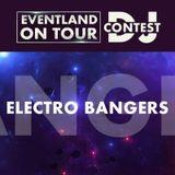 Electro Bangers @ EVENTLAND ON TOUR DJ CONTEST @ Eventland Radio 1