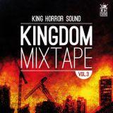 KINGDOM MIXTAPE VOL. III - KING HORROR SOUND - 2014