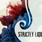 Strictly Liquid Podcast #2 by Arch Origin