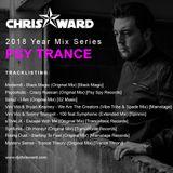 Chris Ward 2018 Year Mix Series - Psy Trance