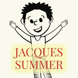 Jacques Summer