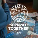Radio Flea - Separate Together