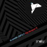 Si.Smith (SiFi) - Dig Deeper II