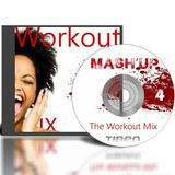 Mashup 4 - The Workout Mix