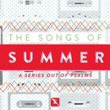 Songs Of Summer // Part 4 // That's my Jam - Pastor Kevin Money - Audio