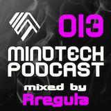 Mindtech Podcast 013 featuring Rregula