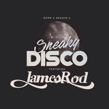 JAMES ROD@Sneaky Disco