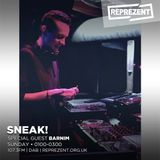 SNEAK Radio on Reprezent 030: Guest Mix from Barnim & Jay Forster LIVE from XOYO