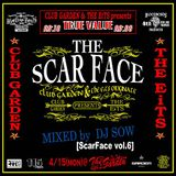 Scar Face Vol.6 @Club Garden Mixed By DJ SOW