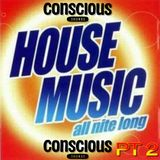 CONSCIOUS SOUNDS SOULFUL HOUSE BLENDS PART 2  (Aired Lived FRI 12TH)