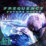 Frequency By DJ English