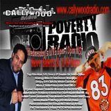 Guest Bullet Brak-Poverty Radio on Callywood-Hosted by D-A-Dubb and Hevy Beats