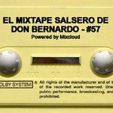 El Mixtape Salsero de Don Bernardo - Emisión #57