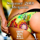 Summer 2013 Megamix by Raffe Bergwall