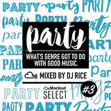 PARTY #003 EDM,House,Pop,Afrobeats,Dubstep,Trap,Bass