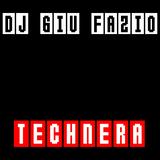 DJ Giu Fazio - Technera