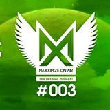 Blasterjaxx - Maxximize On Air 003 2014-06-21