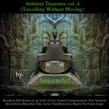 Ambient Treasures vol.4 (Travelling Without Moving)