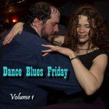 Dance Blues Friday (Vol 1)