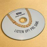 Listen Up! Pre Game Mixtape (YoYo Promo Mix)