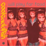 coolcaddish-will play 4 food the long session