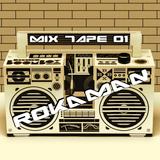 ROKAMAN - MIX TAPE 01