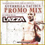 Anticlockwise Music Podcast 08# Lazza (Guerrilla Tactics Promo Mix, October 2016)