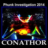 CONATHOR Phunk Investigation 2014