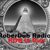 Roberdub Radio - Reggae Uprise into Dub + Mahom dub