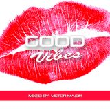 Good vibes vol.23