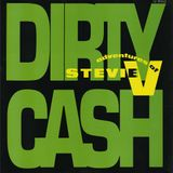 The Adventures Of Stevie V - Dirty Cash (Demo Version Only)