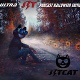 J3tcat Presents Ultra J3T Podcast #003 Halloween Edition